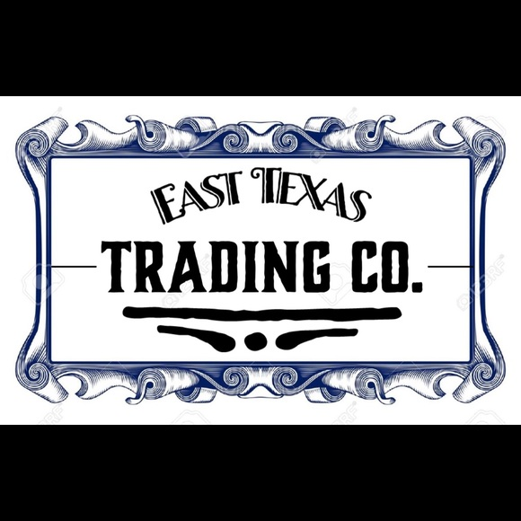 Other - Welcome to the East Texas Trading Co.!
